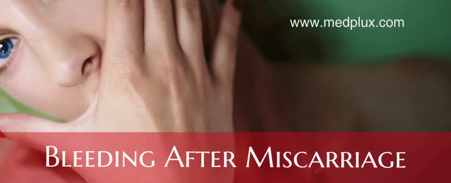 Bleeding After Miscarriage (Light or Heavy) How Long does It