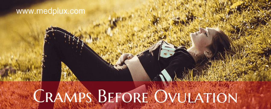 Cramping Before Ovulation: Causes, Treatment (9 Reasons To