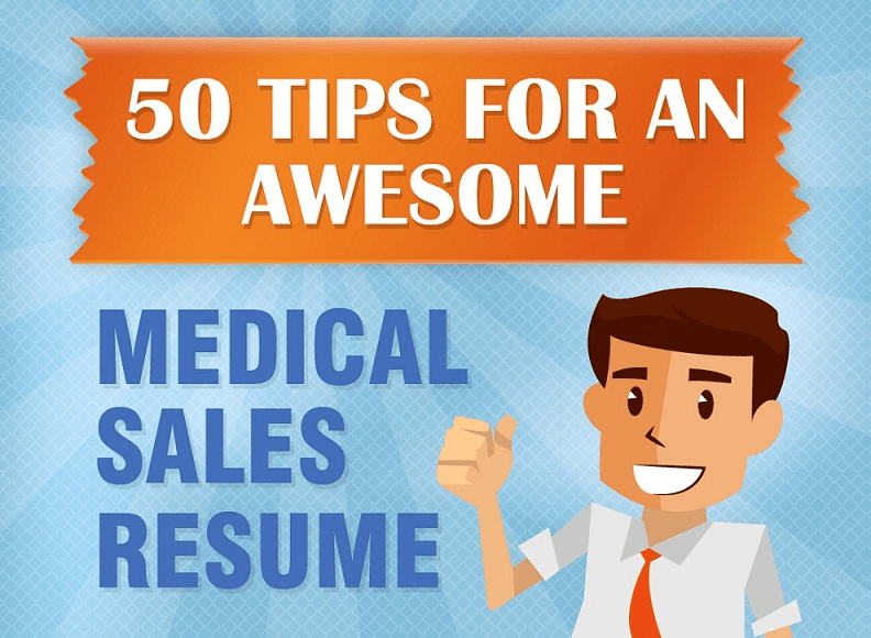 50 Resume Tips For An Awesome Medical Sales Resume  Sales Resume Tips