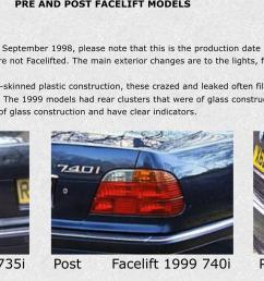 pre and post facelift models exterior pre facelift 1998 735i post facelift 1999 740i  [ 2354 x 1100 Pixel ]