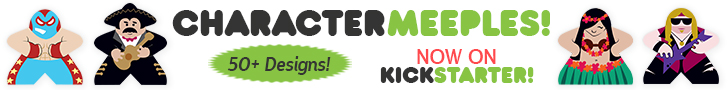 Character Meeples on Kickstarter!