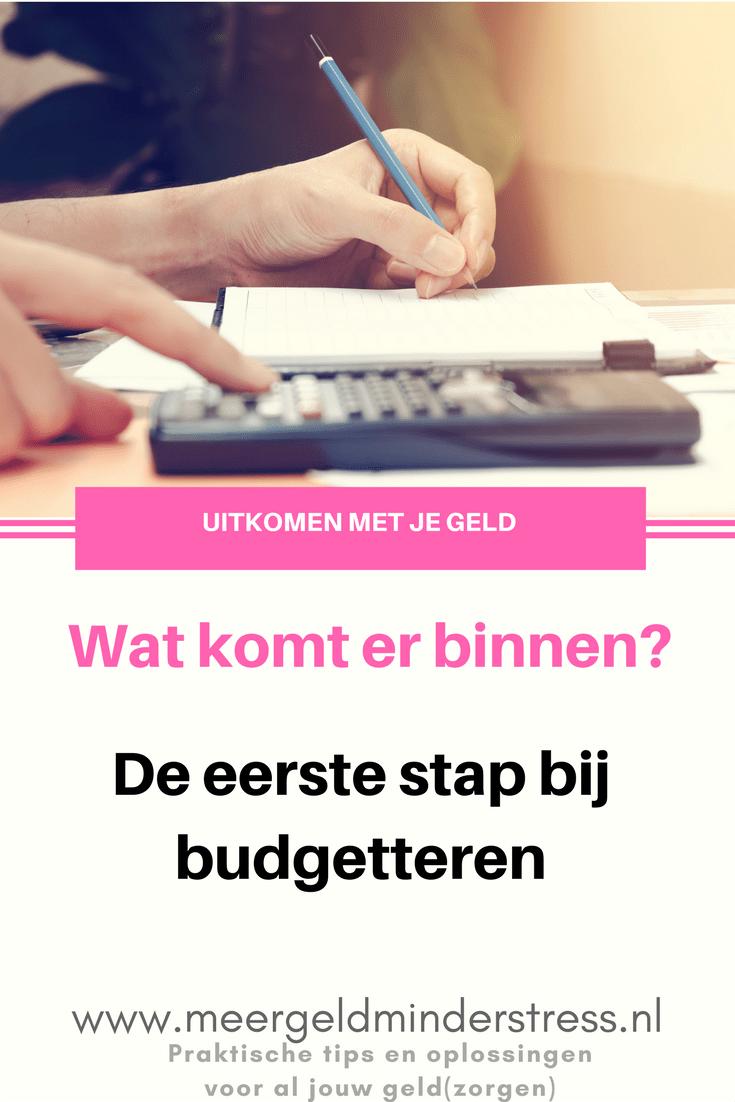 De eerste stap bij budgetteren #budgetteren #geldsparen #sparen #besparen #geldbesparen #inkomsten