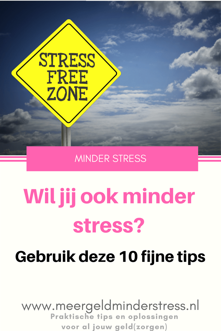 Minder stress 10 tips
