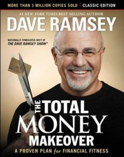 Dave Ramsey - Total money makeover
