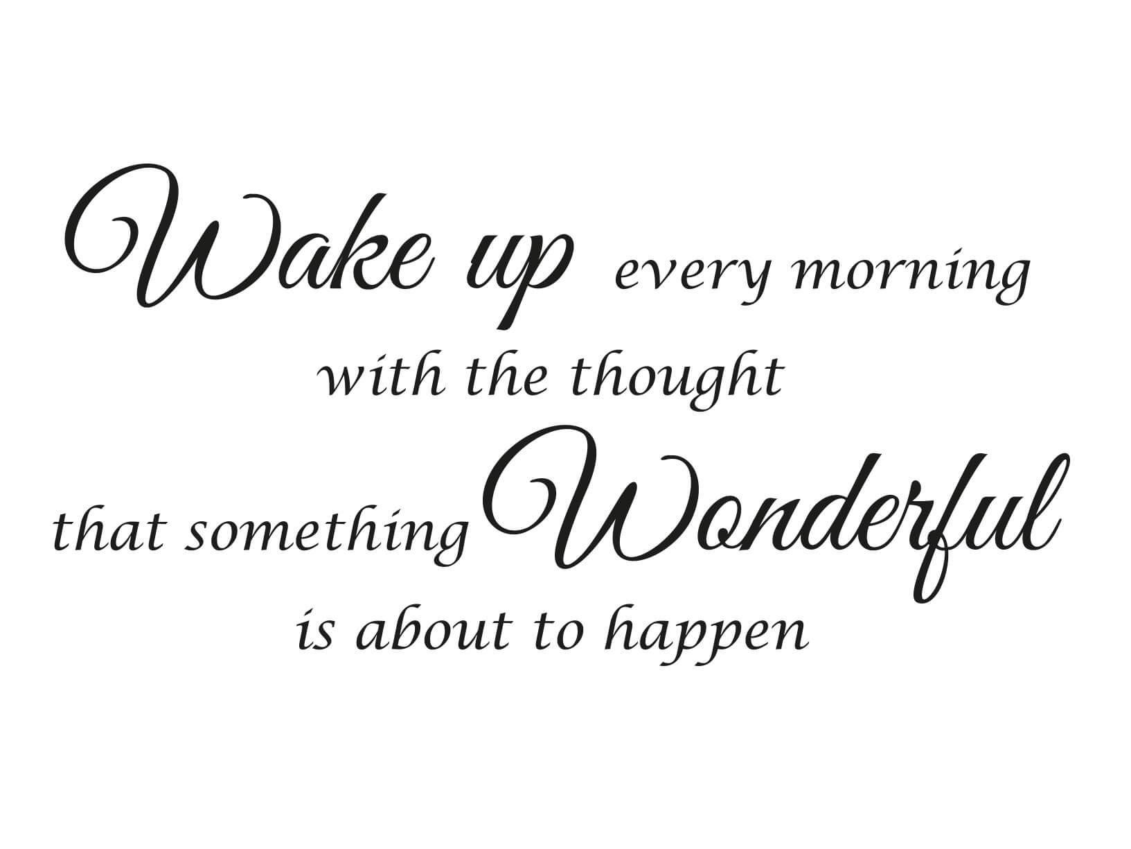 Muursticker Wake up every morning  Muurstickers