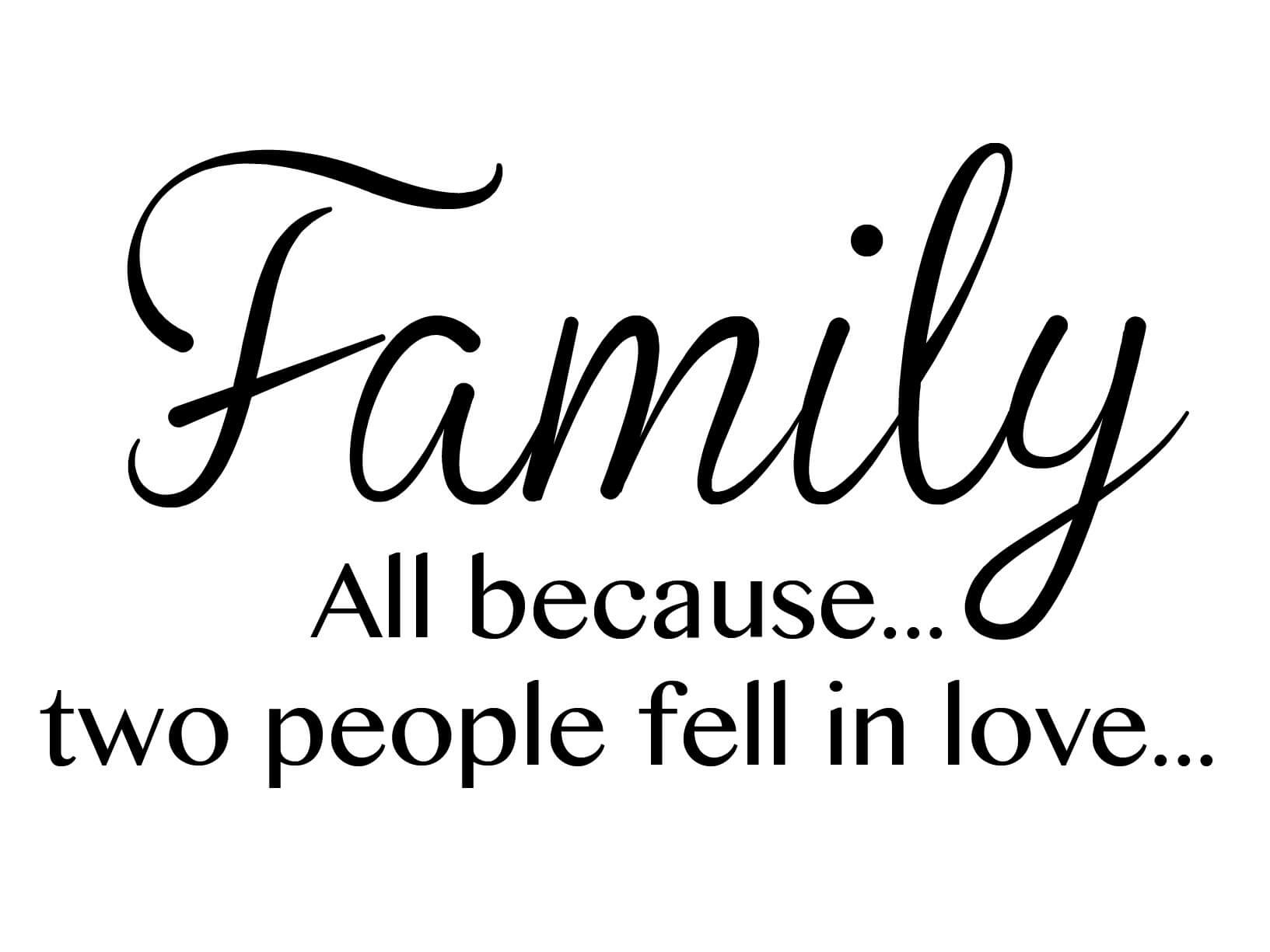 Muursticker Family all because two people fell in
