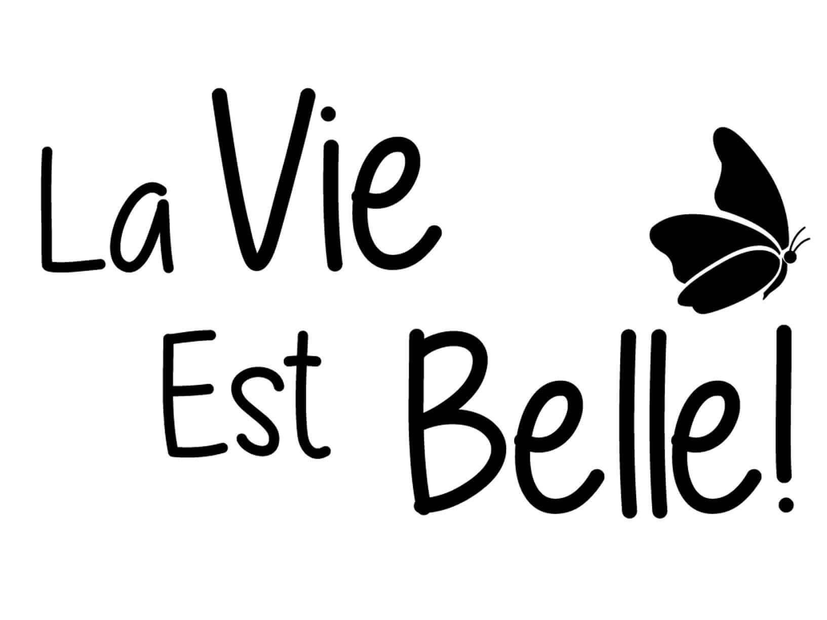 Muursticker La Vie Est Belle met vlinder