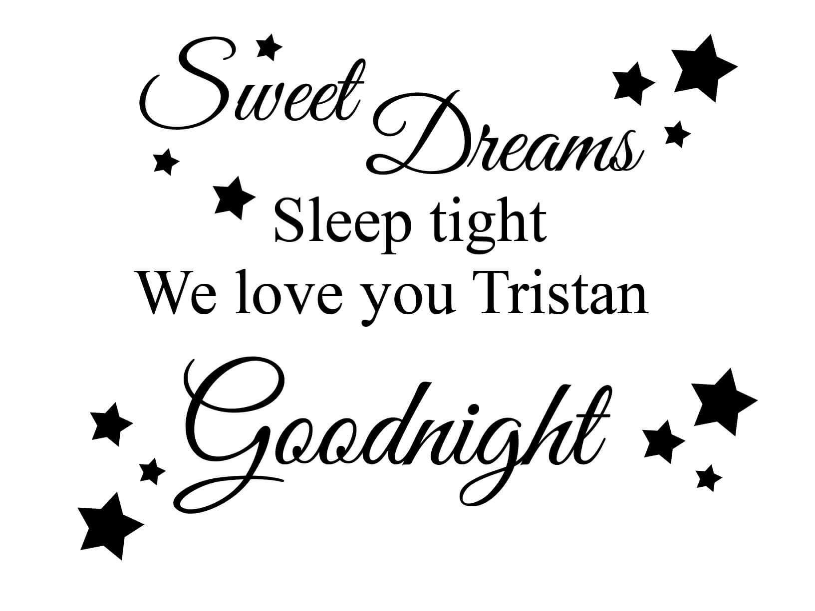 Muursticker Sweet dreams sleep tight We love you