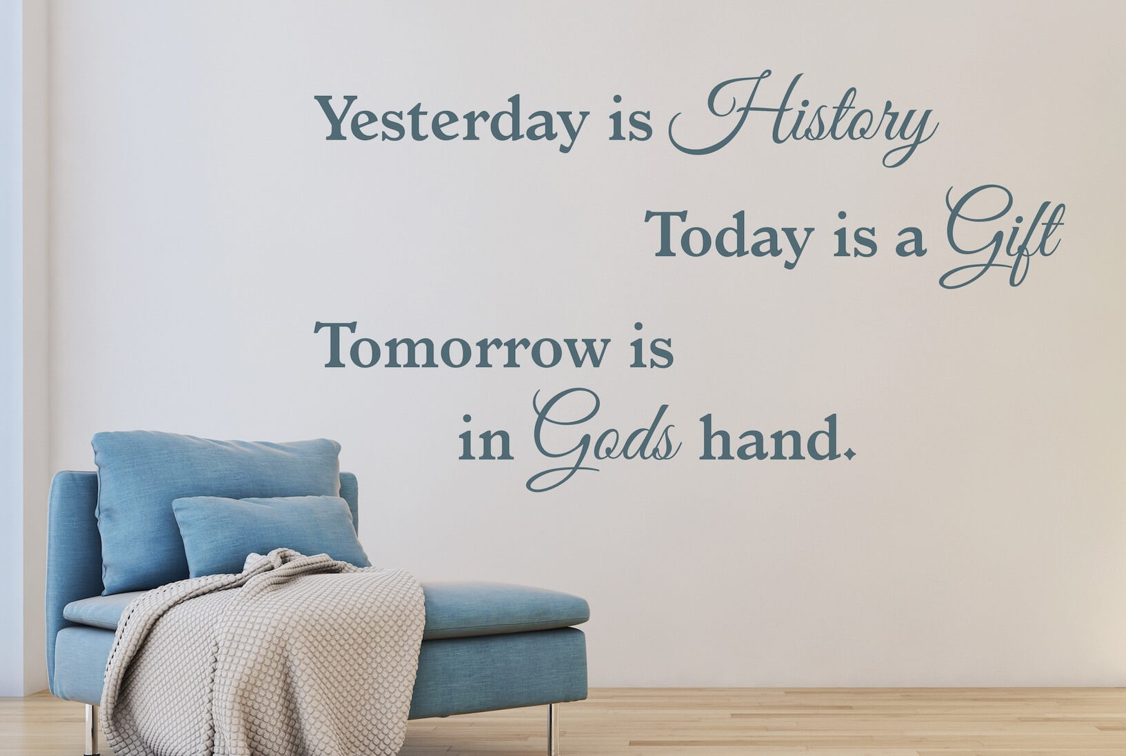 Muursticker Yesterday is History Today is a Gift