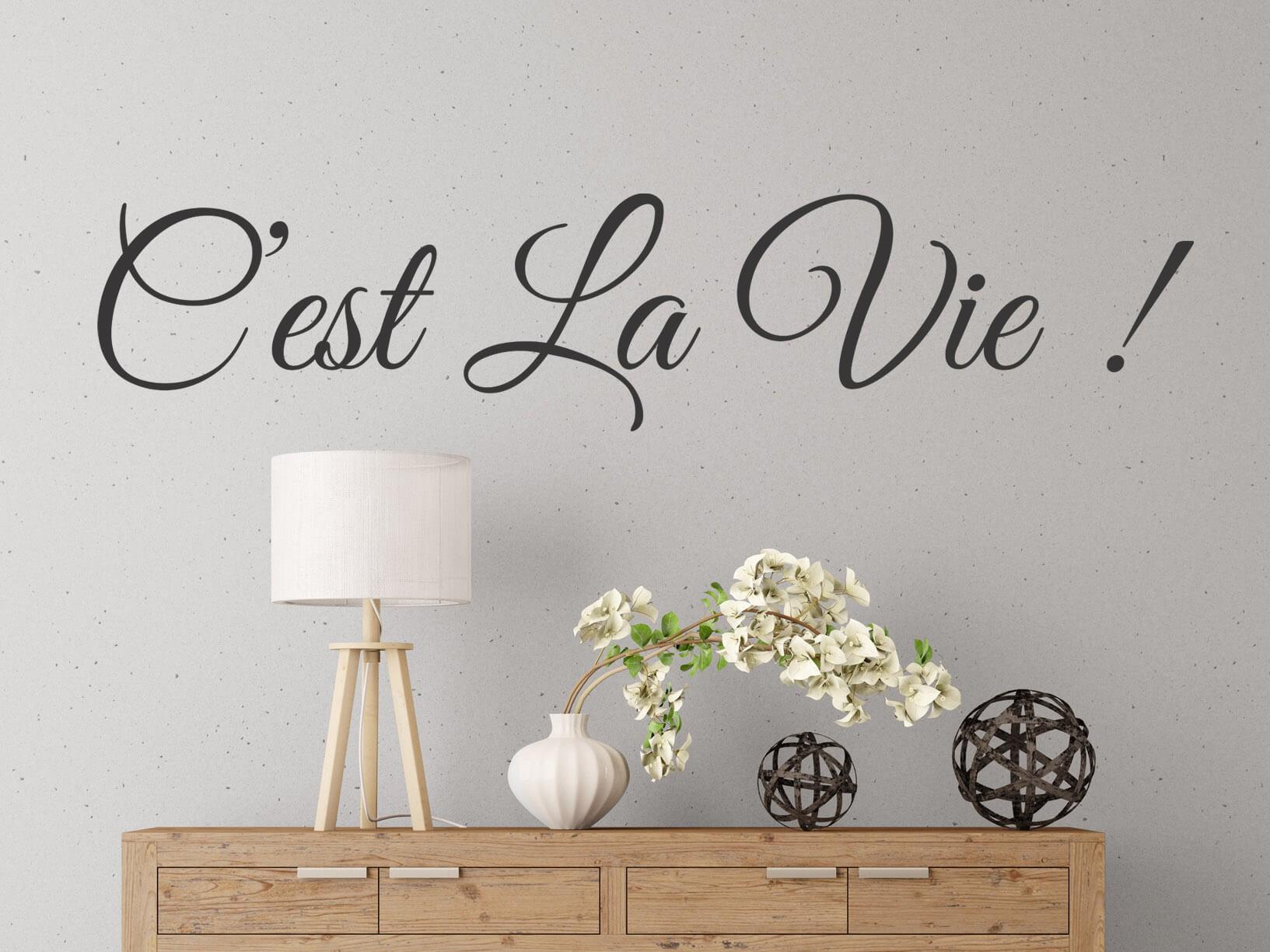Muursticker Cest La Vie  Franse muurteksten