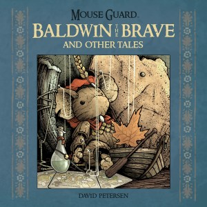 ARCHAIA_Mouse_Guard_Baldwin_the_Brave_HC_WEB