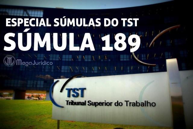 especial sumula 189 TST