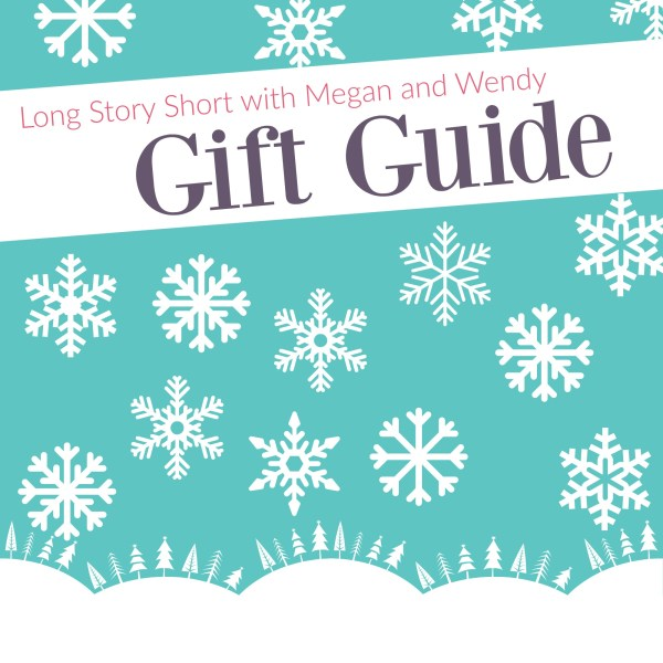 Megan & Wendy Gift Guide 2015