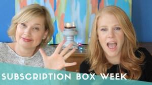 Subscription Box Week!