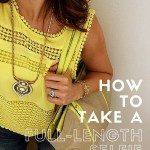 How to Take a Full-Length Selfie