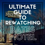 Ultimate Guide to Bates Motel