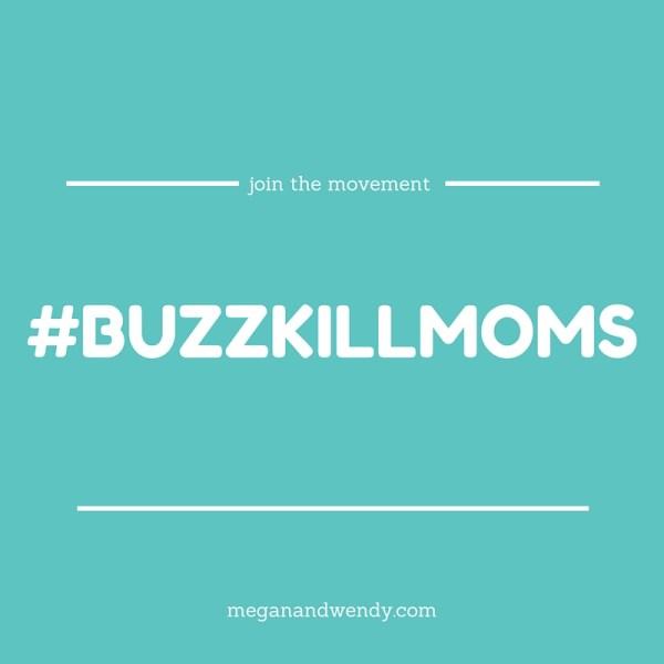 buzzkillmoms (1)