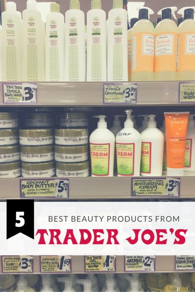 5 Best Beauty Products from Trader Joe's