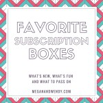 Favorite Subscription Boxes