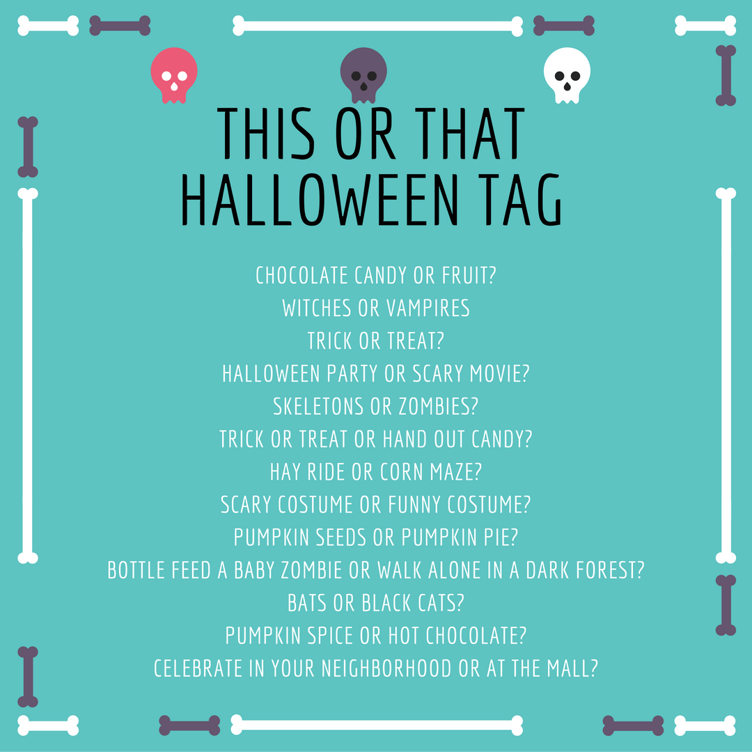 This Or That Halloween Tag Tell Everyone What You Love And Hate About Halloween