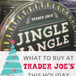 What to Buy at Trader Joe's this Holiday