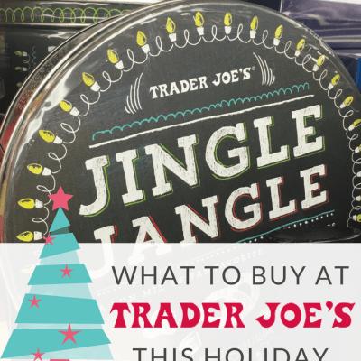 What to Buy at Trader Joe's this Holiday