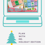 Plan with Me: Holiday Edition