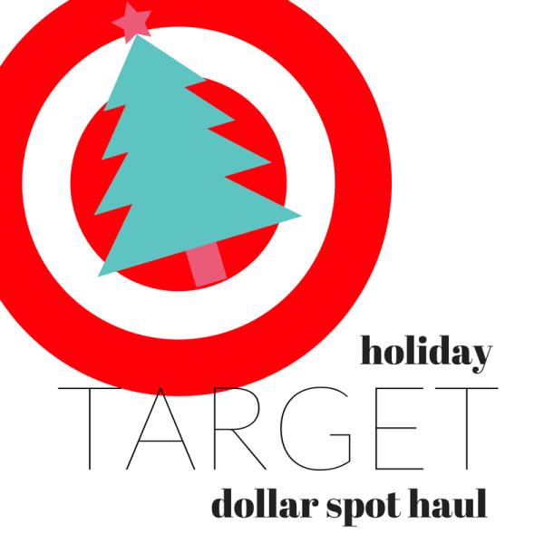 Target Holiday Dollar Spot Haul Video