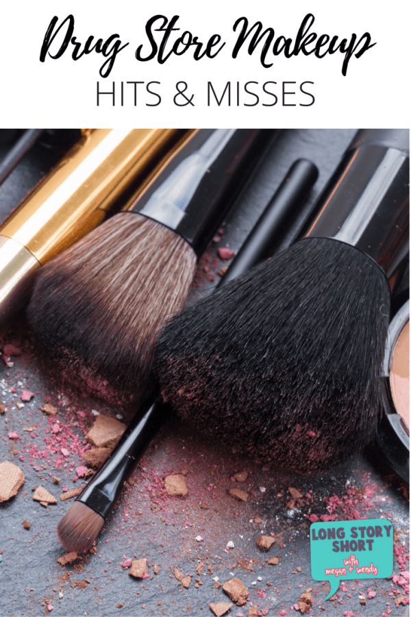 Drug Store Makeup Hits and Misses 2017