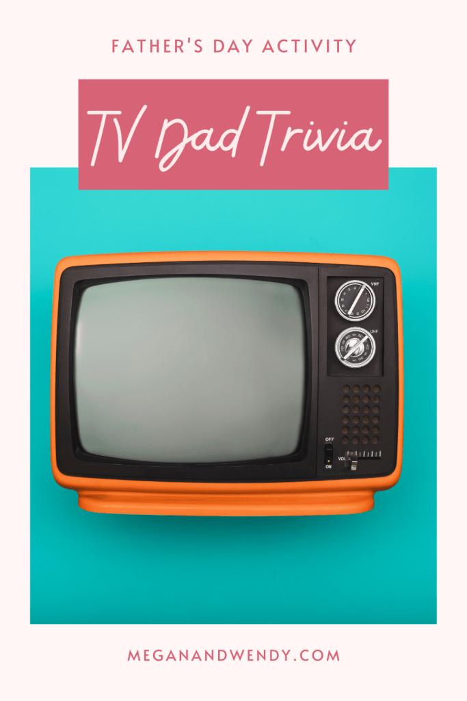 TV Dad Trivia Questions - A great Father's Day activity for the family. Can you identify these iconic TV dads?