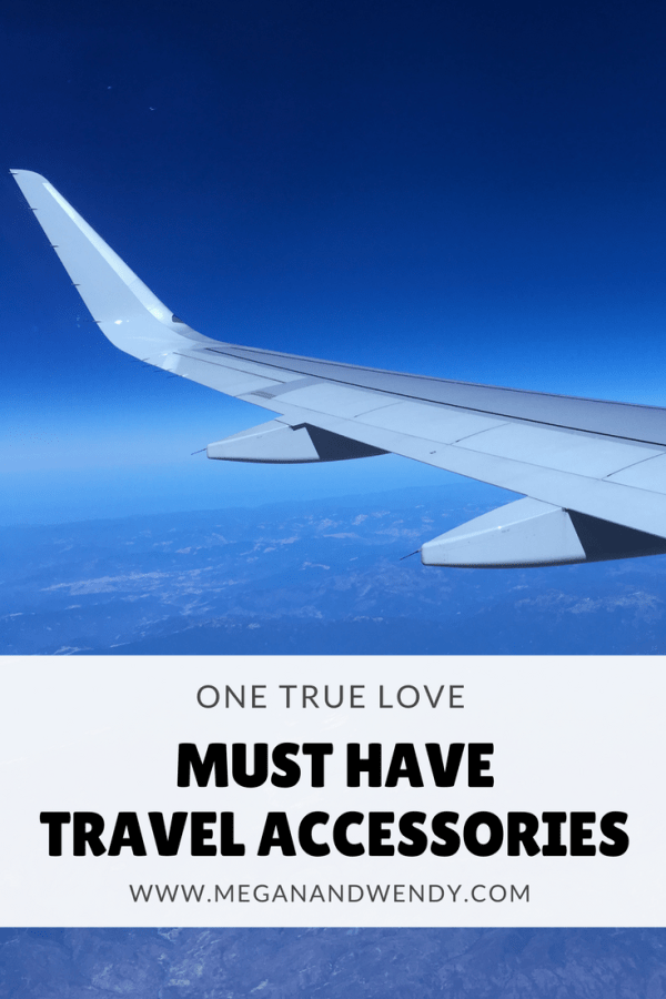 Travel Accessories | Our One True Love Travel Accessories! Here's our short list of what you must take on your next vacation.
