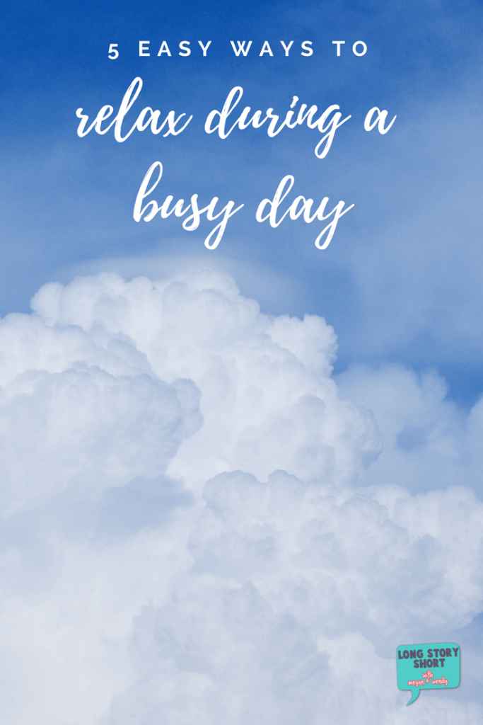 Five Easy Ways to Relax in the middle of a busy day. We all know about the importance of self-care, but how are you making that a reality for yourself? I'm sharing five easy and cheap ways to relax in the middle of your busy work day.