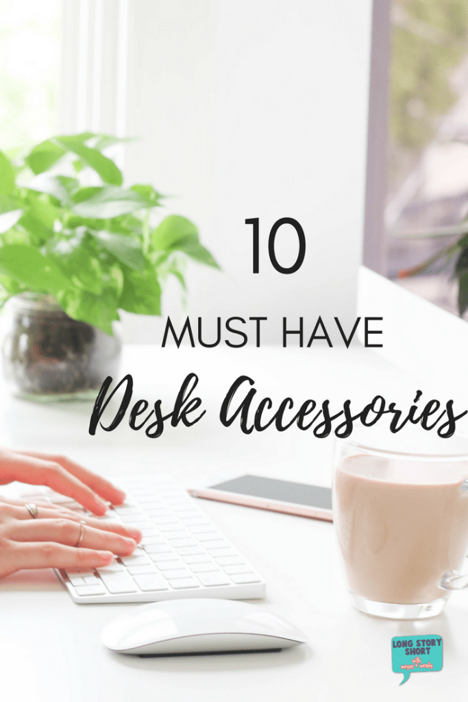 Ten Desk Accessories you need RIGHT NOW! Are you on the hunt for ways to dress up your office, desk, or workstation? We've rounded up a few fun, whimsical and functional desk accessories to make your workspace both productive and fun.