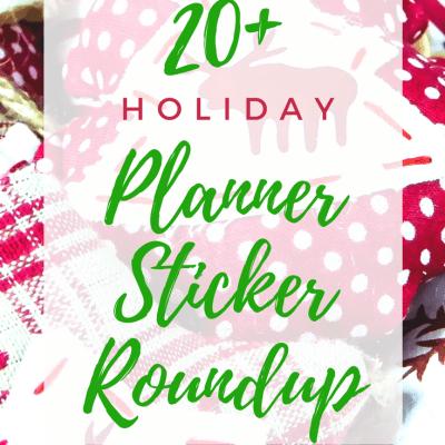 Holiday Planner Sticker Roundup