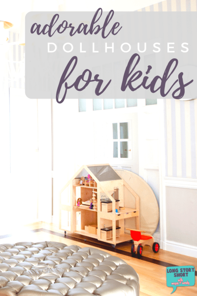 Considering a dollhouse for your kid this holiday? Don't miss our list of favorite dollhouses perfect for ANY kid. All price ranges included. | #dollhouse