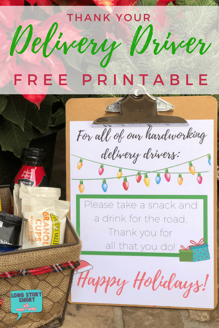Free Holiday Delivery Driver Printable Sign - Long Story Short