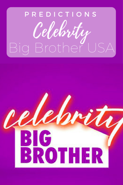 Celebrity Big Brother USA Predictions