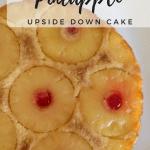 Hawaiian Vibes: Pineapple Upside Down Cake