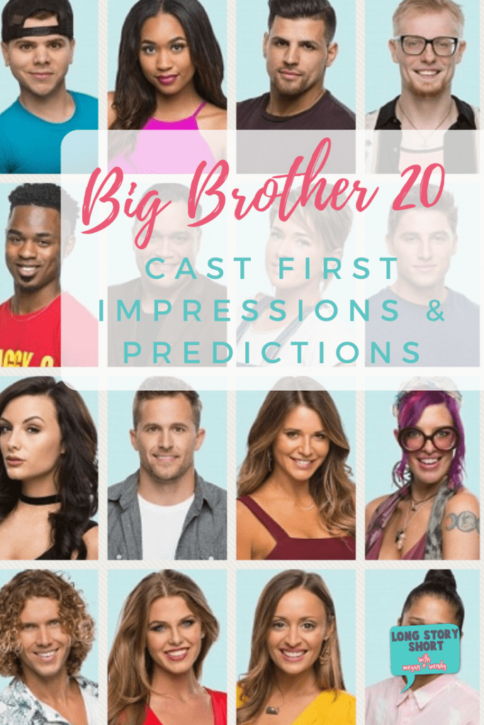 Big Brother 20 Cast First Impressions and Predictions