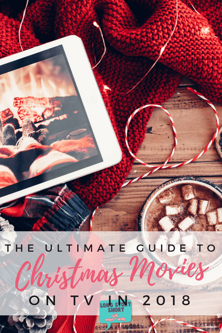 The Ultimate Christmas Movie Guide for 2018 - Long Story Short