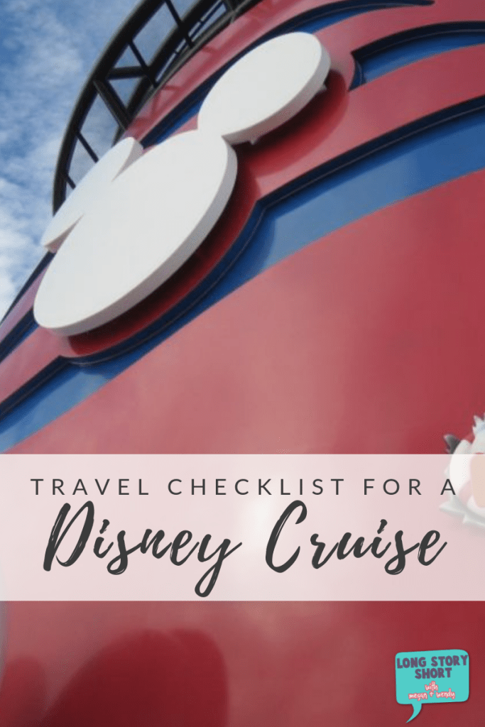 Complete Travel Checklist for a Disney Cruise - Everything you'll need to take a Disney cruise in comfort and style!