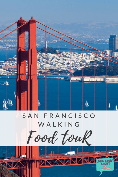 San Francisco Walking Food Tour