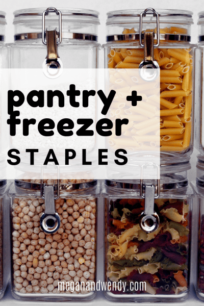 Pantry, Refrigerator and Freezer Staples to keep on hand to make dinner prep quick and easy