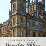 The Ultimate Guide to Downton Abbey