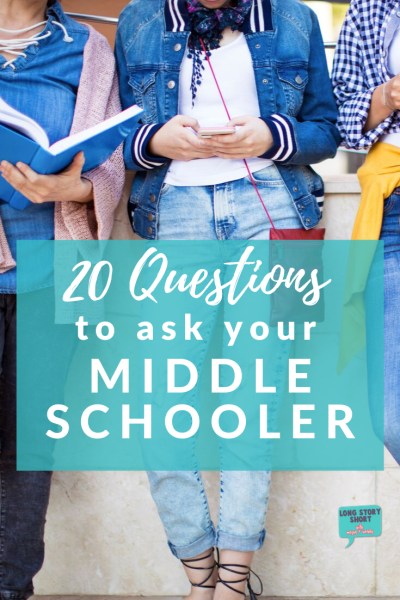 20 Questions to Ask Your Middle Schooler