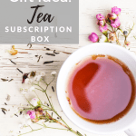 Gift Idea: Tea Subscription Box