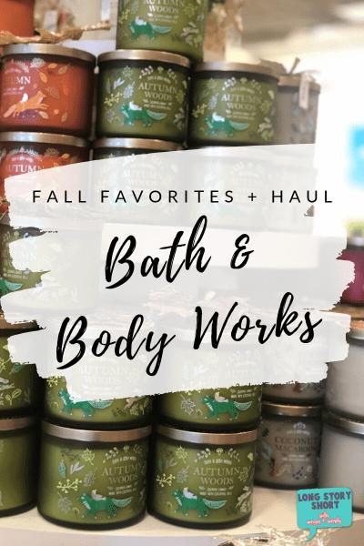 Fall Scents Bath & Body Works Haul