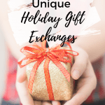 Unique Holiday Gift Exchange Ideas