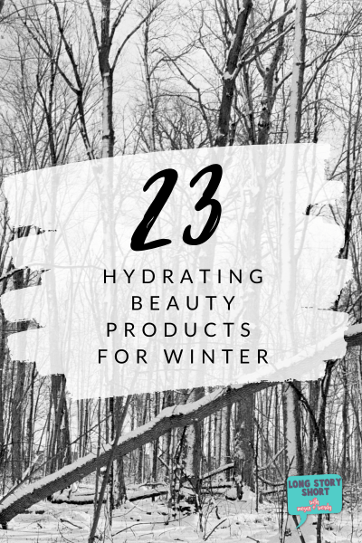 Hydrating Products for Winter
