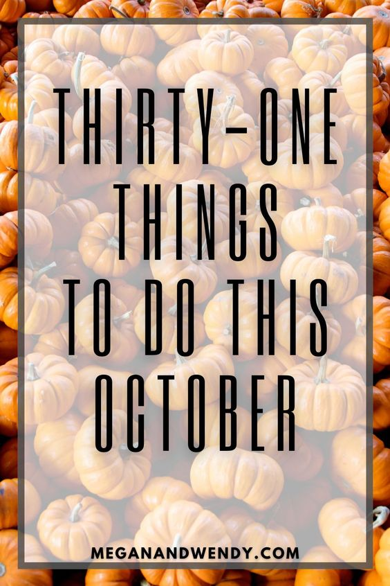 31 Things to Do this October - With ideas for every single day of the month, we'll stave off boredom and keep you busy, even during COVID times! We've got fall activities, crafts, baking ideas, family projects, halloween books, scary moves and MORE!